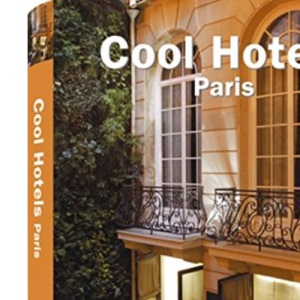 Cool Hotels Paris