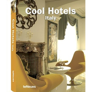 Italy (Cool Hotels)