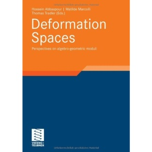 Deformation Spaces: Perspectives on algebro-geometric moduli (Aspects of Mathematics)