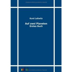 Auf zwei Planeten: Erstes Buch