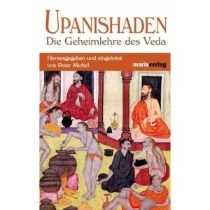 Upanishaden: Die Geheimlehre des Veda