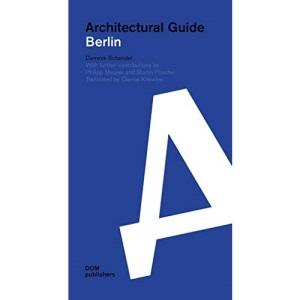 Berlin: Architectural Guide