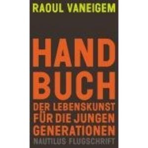 Handbuch der Lebenskunst für die jungen Generationen