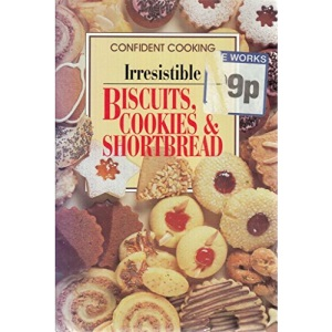 Biscuits, Cookies and Shortbread