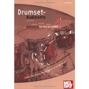 Drumset Rudiments/Rudiments on the Drum Set: Grundlegende Technik Spielend Lernen!/Learn the Basic Techniques in a Fun Way! [With CD]