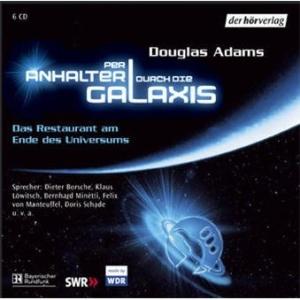 Per Anhalter durch die Galaxis 1. 6 CDs: Das Restaurant am Ende des Universums