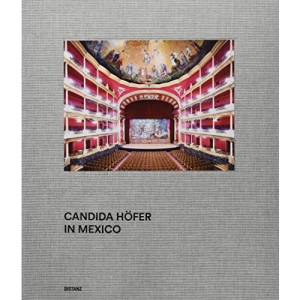 Candida Höfer: Mexiko