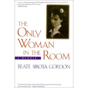 The Only Woman in the Room: A Memoir