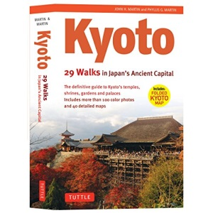Kyoto: 29 Walking Tours of Japan's Ancient Capital