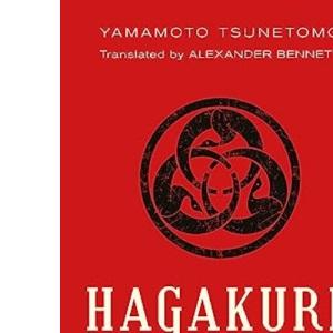 Hagakure: Secret Wisdom of the Samurai: The Secret Wisdom of the Samurai