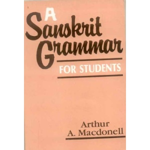 A Sanskrit Grammar for Sanskrit Students