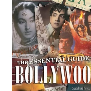 The Essential Guide to Bollywood