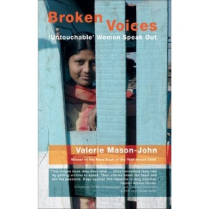 Broken Voices: Untouchable Women Speak Out