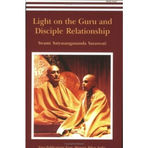Light on the Guru and Disciple Relationship