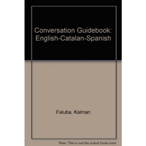 Conversation Guidebook Catalan-English-Spanish