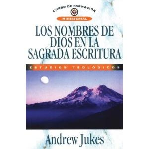 Los Nombres de Dios en la Sagrada Escrituras = The Names of God (Curso de Formacion Ministerial: Estudios Teologicos)