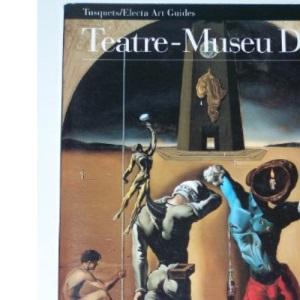 Teatre-Museu Dali (Electa Art Guides)