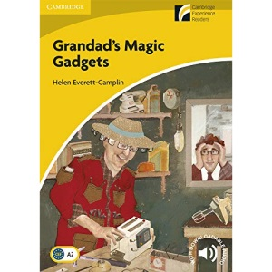 Grandad's Magic Gadgets Level 2 Elementary/Lower-intermediate (Cambridge Discovery Readers)