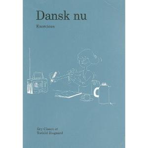 Dansk Nu - Fransk Arbejdshafte: Exercises + CD