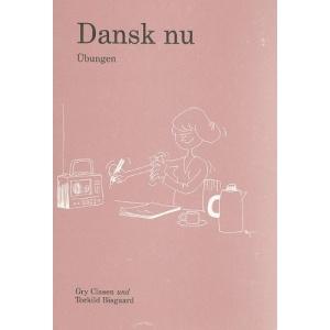Dansk Nu - Tysk Arbejdshaefte: Ubungen: Ubungen, Tysk Arbejdshafte