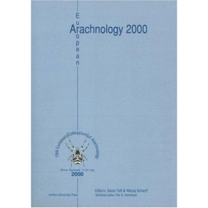 European Arachnology: 19th European Colloquium of Arachnology, Arhus, 17-22 July 2000