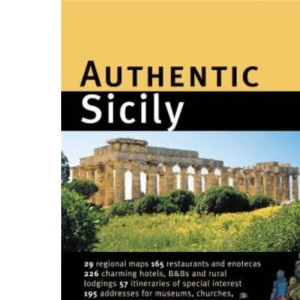 Authentic Sicily (Authentic Italy)