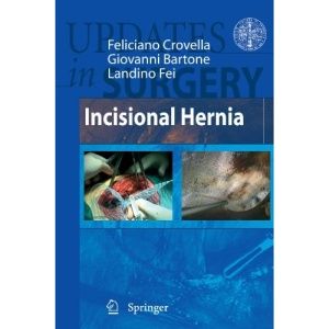Incisional Hernia (Updates in Surgery)
