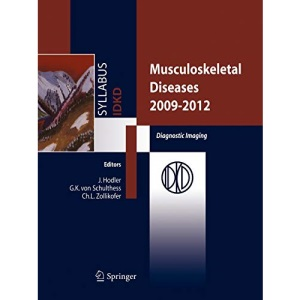 Musculoskeletal Diseases 2009-2012: Diagnostic Imaging: Diagnostic Imaging and Interventional Techniques