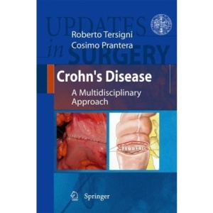 Crohn's Disease: A Multidisciplinary Approach (Updates in Surgery)