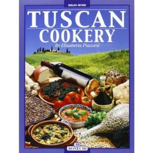 Tuscan Cookery (Bonechi)