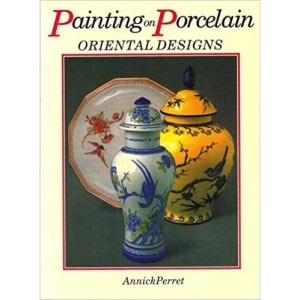 Painting on Porcelain Oriental Designs