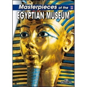 Masterpieces of the Egyptian Museum (Art & History)