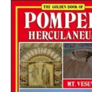 Pompeii, Herculaneum, Mt. Vesuvius (Bonechi Golden Book Collection)