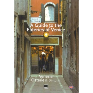 Guide to the Eateries of Venice