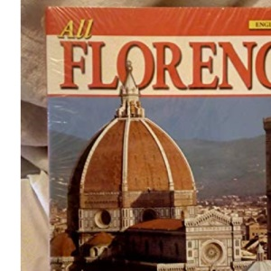 Florence: History and Masterpieces