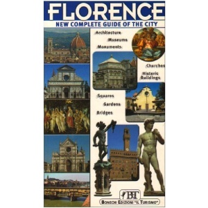Florence: Complete Guide (Bonechi Travel Guides)