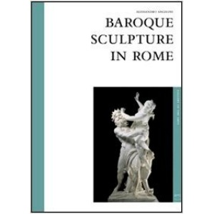 The Baroque Sculpture in Rome (Gallery of the Arts)