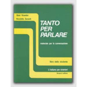 Tanto Per Parlare: Student's Book: Materiale Per La Conversazione (Livello Medio-Avanzato). Libro Dello Studente