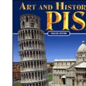 Art and History of Pisa (Bonechi Art and History Series)