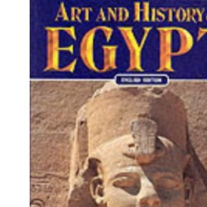 Art and History of Egypt (Bonechi Art and History Series)