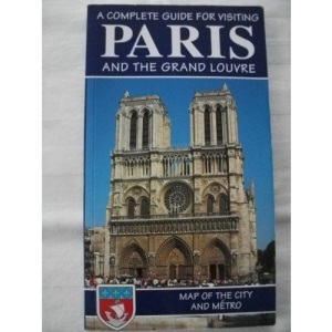 Complete Guide for Visiting Paris