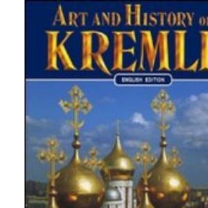 Art and History of the Kremlin (Bonechi Art and History Series)