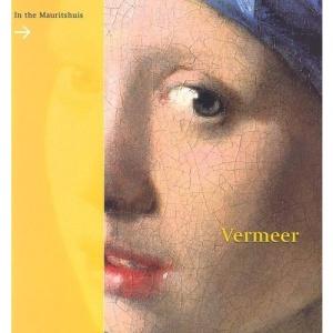 Vermeer: In the Mauritshuis