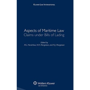 Aspects of Maritime Law: Claims Under Bills of Lading