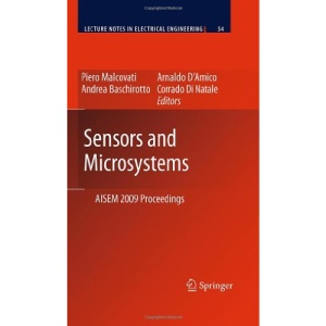 Sensors and Microsystems: AISEM 2009 Proceedings (Lecture Notes in Electrical Engineering)