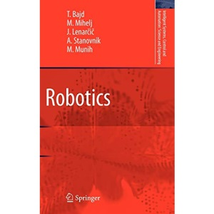 Robotics (Intelligent Systems, Control and Automation: Science and Engineering): 43