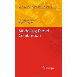 Modelling Diesel Combustion (Mechanical Engineering Series)