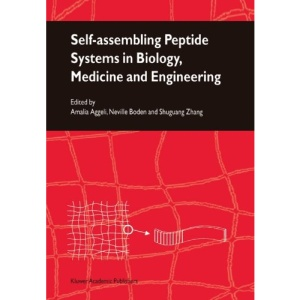 Self-Assembling Peptide Systems in Biology, Medicine and Engineering