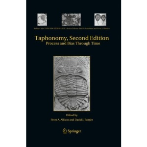 Taphonomy: Process and Bias Through Time (Topics in Geobiology)