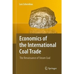 Economics of the International Coal Trade: The Renaissance of Steam Coal